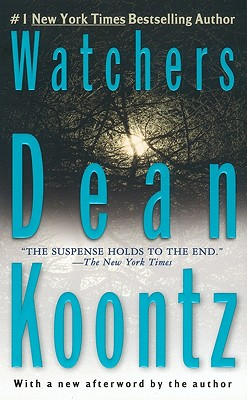 Watchers By Koontz, Dean R.
