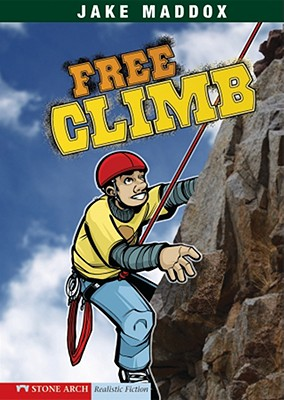 Free Climb By Maddox, Jake/ Tiffany, Sean (ILT)/ Temple, Bob (CON)/ Kreie, Chris (CON)/ Evenson, Mary (CON)